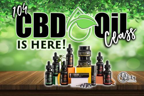 CBD Oils Class Is here